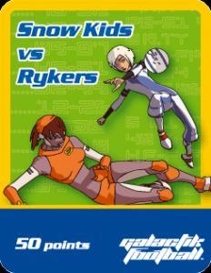 Snow Kids vs Rykers