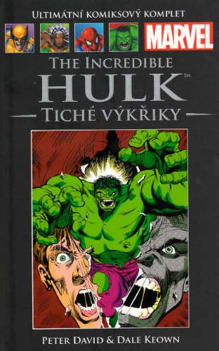 The Incredible Hulk: Tiché výkřiky