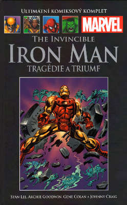 The Invincible Iron Man: Tragédie a triumf