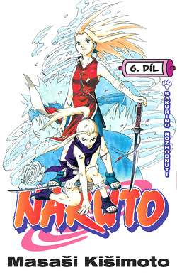 Naruto 6: Sakuřino rozhodnutí