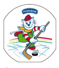 Pribináček hraje hokej