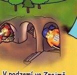 V podzemí ve Znojmně