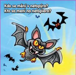 Kdo se mění v netopýra?